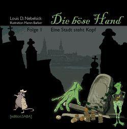 Die Böse Hand von Barber,  Maren, Nebelsick,  Louis D