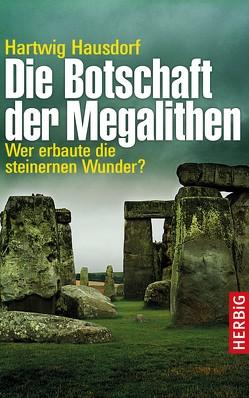 Die Botschaft der Megalithen von Hausdorf,  Hartwig