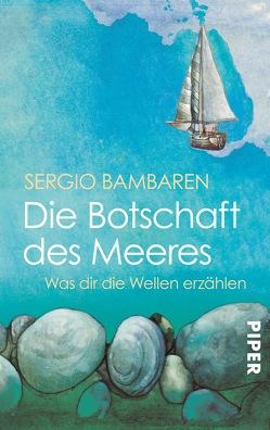 Die Botschaft des Meeres von Bambaren,  Sergio, Both,  Heinke, Lind,  Clara
