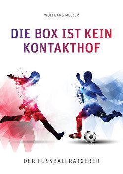 Die Box ist kein Kontakthof von Melzer,  Wolfgang