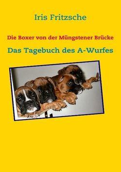 Die Boxer von der Müngstener Brücke von Fritzsche,  Iris