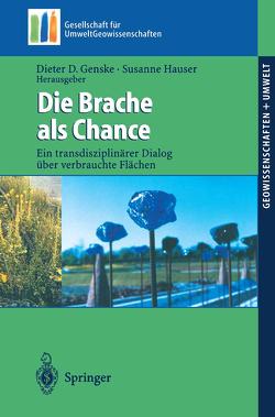 Die Brache als Chance von Genske,  Dieter D, Hauser,  Susanne
