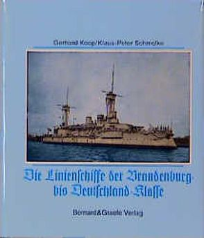 Die Brandenburg-Klasse von Koop,  Gerhard, Schmolke,  Klaus P