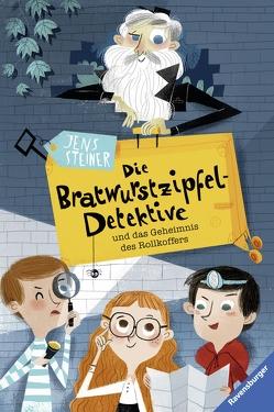 Die Bratwurstzipfel-Detektive und das Geheimnis des Rollkoffers von Karipidou,  Maria, Steiner,  Jens