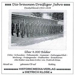 Die braunen Dreißiger Jahre von Klose,  Dietrich