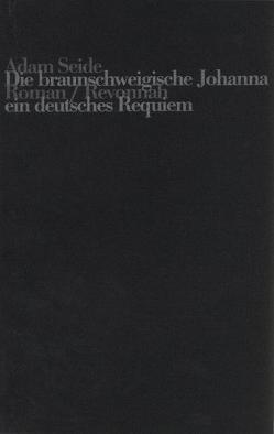 Die Braunschweigische Johanna von Seide,  Adam