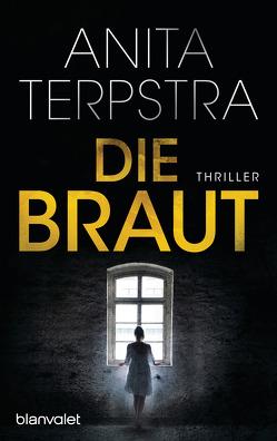 Die Braut von Schroth,  Simone, Terpstra,  Anita