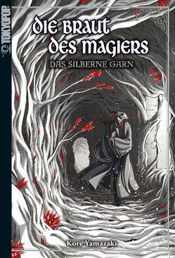 Die Braut des Magiers – Light Novel 02 von Yamazaki,  Kore