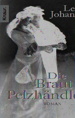 Die Braut des Pelzhändlers von Johannson,  Lena
