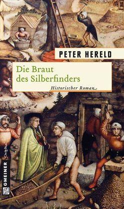 Die Braut des Silberfinders von Hereld,  Peter
