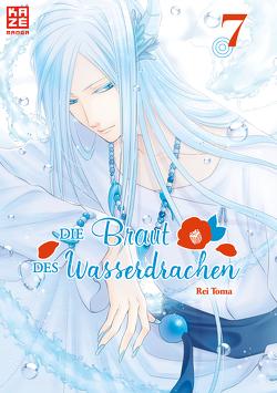 Die Braut des Wasserdrachen – Band 7 von Toma,  Rei, Überall,  Dorothea