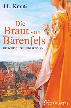 Die Braut von Bärenfels von Krauß,  I. L.