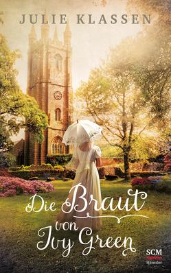 Die Braut von Ivy Green von Klassen,  Julie