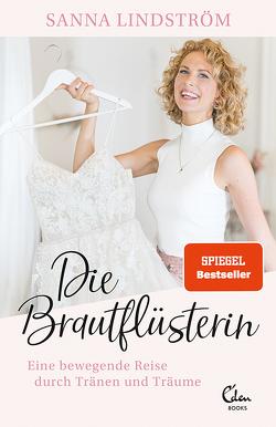 Die Brautflüsterin von Lindström,  Sanna, Vetter,  Anita