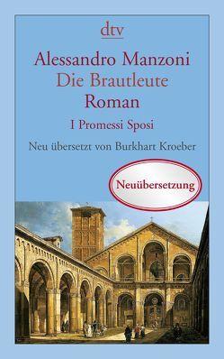 Die Brautleute von Kroeber,  Burkhart, Manzoni,  Alessandro