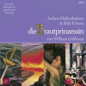 Die Brautprinzessin von B.,  Bela, Goldman,  William, Krege,  Wolfgang, Malmsheimer,  Jochen