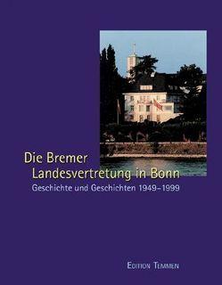 Die Bremer Landesvertretung in Bonn von Ziegler,  Heide