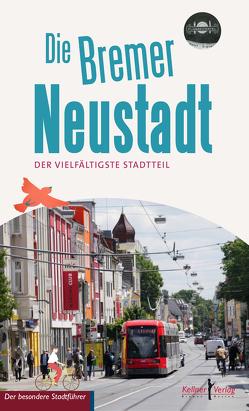 Die Bremer Neustadt von Häfermann,  Lena