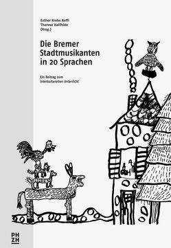 Die Bremer Stadtmusikanten von Halfhide,  Therese, Krebs Koffi,  Esther