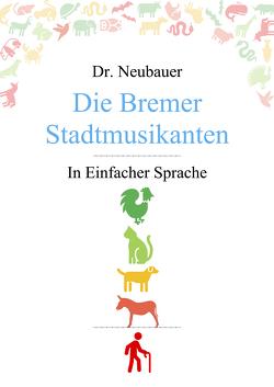 Die Bremer Stadtmusikanten von Dr. Neubauer,  Mansour