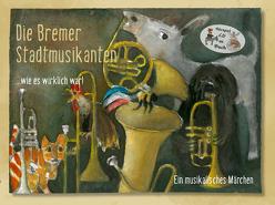 Die Bremer Stadtmusikanten …wie es wirklich war! von Berkel,  Matthias