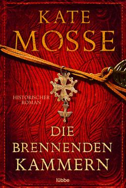 Die brennenden Kammern von Mosse,  Kate, Schmidt,  Dietmar