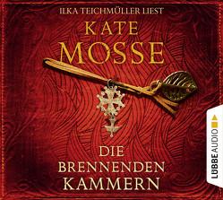 Die brennenden Kammern von Mosse,  Kate, Schmidt,  Dietmar, Teichmüller,  Ilka