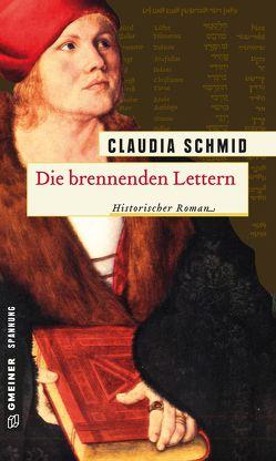 Die brennenden Lettern von Schmid,  Claudia