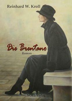 Die Brentano von Kroll,  Reinhard W., NOEL-Verlag