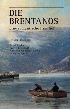Die Brentanos von Bohnenkamp-Renken,  Anne, Brockhoff,  Evelyn, Bunzel,  Wolfgang, Heidenreich,  Bernd