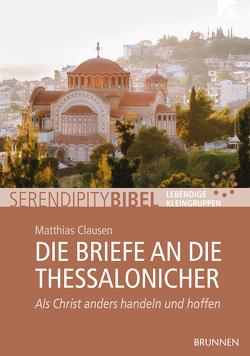 Die Briefe an die Thessalonicher von Clausen,  Matthias