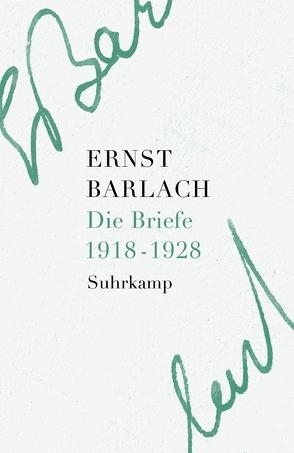 Die Briefe. Band 2 von Barlach,  Ernst, Helbig,  Holger, Lemke,  Karoline, Onasch,  Paul, Seel,  Henri