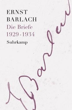 Die Briefe. Band 3 von Barlach,  Ernst, Helbig,  Holger, Lemke,  Karoline, Onasch,  Paul, Seel,  Henri