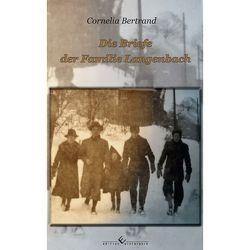 Die Briefe der Familie Langenbach von Bertrand,  Cornelia
