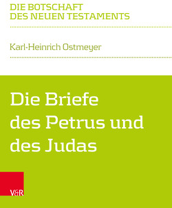 Die Briefe des Petrus und des Judas von Klaiber,  Walter, Ostmeyer,  Karl-Heinrich