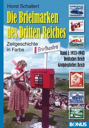 Die Briefmarken des Dritten Reiches von Schallert,  Horst
