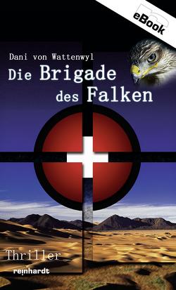 Die Brigade des Falken von von Wattenwyl,  Dani