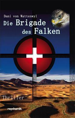 Die Brigade des Falken von Wattenwyl,  Dani von