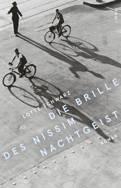 Die Brille des Nissim Nachtgeist von Schwarz,  Lotte, Uhlig,  Christiane