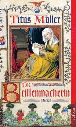Die Brillenmacherin von Müller,  Titus