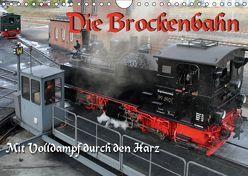 Die Brockenbahn – Mit Volldampf durch den Harz (Wandkalender 2019 DIN A4 quer) von Berg,  Martina