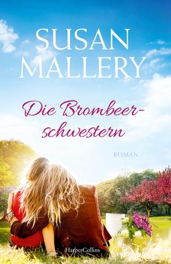 Die Brombeerschwestern von Mallery,  Susan, Meyer,  Christiane