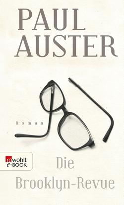 Die Brooklyn-Revue von Auster,  Paul, Schmitz,  Werner