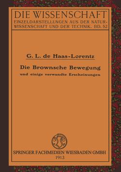 Die Brownsche Bewegung und Einige Verwandte Erscheinungen von Haas-Lorentz,  Geertruida Luberta de