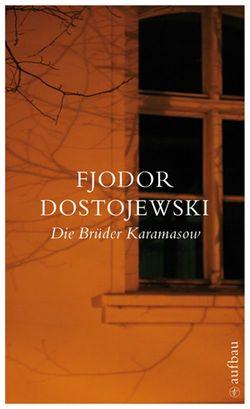 Die Brüder Karamasow von Creutziger,  Werner, Dostojewski,  Fjodor