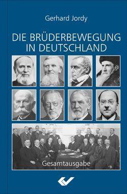 Die Brüderbewegung in Deutschland von Jordy,  Gerhard