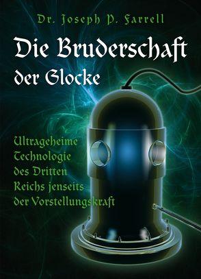 Die Bruderschaft der Glocke von Descher,  Florian, Farrell,  Joseph