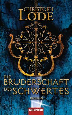 Die Bruderschaft des Schwertes von Lode,  Christoph