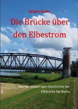 Die Brücke über den Elbestrom von Krebs,  Jürgen