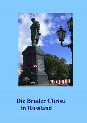 Die Brüder Christi in Russland von Winsmann,  Joachim